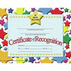 Certificate of Recognition features a colorful star background. These authentic Hayes certificates are a great way to recognize someone for their hard work and dedication. These student certificates also work great as classroom incentives! Certificate Of Appreciation, Certificate Of Achievement, Award Certificates, Preschool Certificates, Employee Appreciation, Appreciation Gifts, Nursing School Scholarships, Best Nursing Schools, Certificate Of Recognition Template