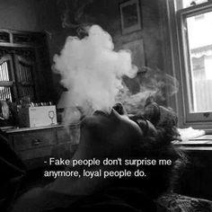 Fake People Don't Surprise Me.