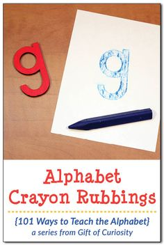 Alphabet crayon rubbings {101 Ways to Teach the Alphabet}
