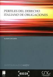 Perfiles del derecho italiano de obligaciones / Alessio Zaccaria. - 2015