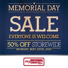 SHOP the MYUNIQUE Memorial Day Sale and SAVE 50% STOREWIDE on Monday, May 25th. Don't miss this chance to SAVE 50% off STOREWIDE!