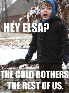 A little Frozen humor haha Look Here, Look At You, Just For You, Frozen Funny, Frozen Humor, Frozen Quotes, Frozen Memes, Frozen Frozen, I Hate Frozen