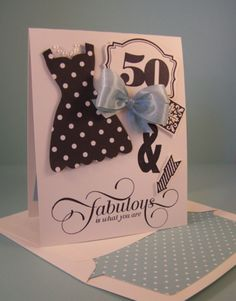 50th Birthday Card by Robin Feicht, Milestone Birthday, Dress Up #50thbirthday #stampinup  www.stampingcountry.com