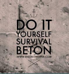 Do it yourself - Survival Beton - endzeitprepper.com