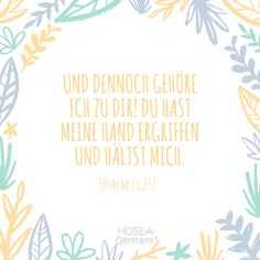 "Sprüche ""And yet I belong to you! You have taken my hand and hold me"" Psalm Beautiful baptism for cards or an unforgettable baptism :] Father And Baby, Wedding Boxes, Woodland Party, Holiday Cocktails, Bible Scriptures, Communion, Invitation Design, Gods Love, Wedding Inspiration"