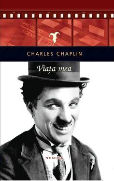Charlie Chaplin - Viata mea -