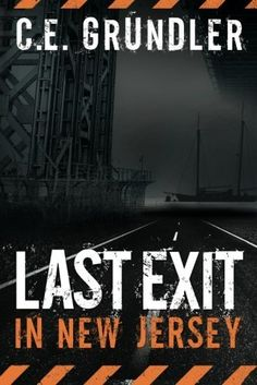 Today's Kindle Deal of the Day is Last Exit in New Jersey ($0.99), by C.E. Grundler
