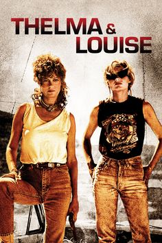 Thelma & Louise (1991) - Ridley Scott