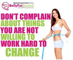 DON'T COMLAIN ABOUT THINGS YOU ARE NOT WILING TO WORK HARD TO CHANGE  #bellyfatbusted #mohammedandnoorfitness #beachbodycoaches #motivationsunday #motivation #inspiration #motivationmonday #mondaymotivation #beachbodycoach #shakeology #challengegroup #teambeachbody #21dayfix #tonyhorton #p90x #p90x3 #insanity #t25 #ambition