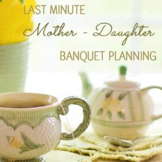 Mother Daughter Banquet Planning