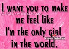 I want you to make me feel like Quotes About Love And Relationships, Relationship Quotes, Girly Quotes, Love Quotes, Girls Be Like, Feel Like, I Want You, Woman Quotes, Collections