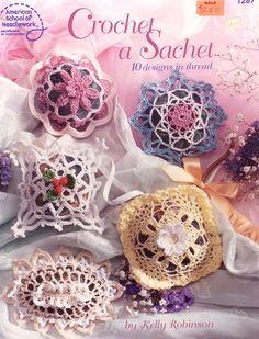 1287 American School of Needlework Crochet a Sachet 10 Designs in Thread for sale online Crochet Books, Knit Or Crochet, Crochet Motif, Crochet Stitches, Crochet Patterns, Crochet Things, Crochet Wedding, Heirloom Sewing, Ribbon Work