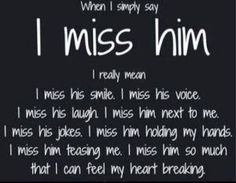 Missing Quotes : I Miss You Quotes for Him For When You Miss Him Most Part 19