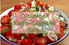 A Fat Flush twist on classic a flavor combo: Cucumber Kinda-Caprese Salad #FatFlush
