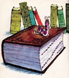 Is that a little bookworm?  The Story of Lengthwise by Ernestine Cobern Beyer, illustrated by Don Madden, 1967.