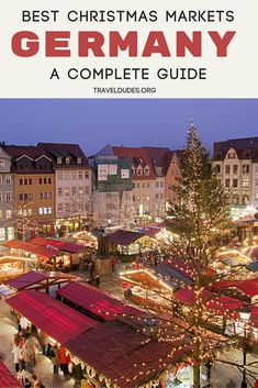A complete guide to the best Christmas Markets in Germany, rated according to location, stalls, food and mulled wine, atmosphere and more. From Munich to Mannheim, these are the best German Christmas Markets. Travel in Europe. | Travel Dudes Travel Community #Germany #Europe