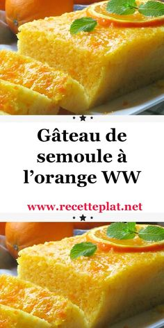 Semolina cake with orange WW, Bakery Recipes, Ww Recipes, Fall Recipes, Crockpot Recipes, Chicken Recipes, Cooking Recipes, Desserts With Biscuits, Ww Desserts, Healthy Eating Recipes