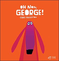 Oh non, George ! de Chris Haughton.
