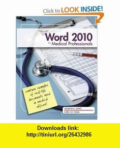 Microsoft Word 2010 Medical Professionals (9780538749473) Jennifer Duffy, Carol M. Cram , ISBN-10: 0538749474  , ISBN-13: 978-0538749473 ,  , tutorials , pdf , ebook , torrent , downloads , rapidshare , filesonic , hotfile , megaupload , fileserve