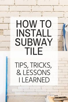 I Learned While Installing Subway Tile Cause I'm an Idiot. How to install Subway Tile. Tips and tricks to install the perfect Subway Tile! How to install Subway Tile. Tips and tricks to install the perfect Subway Tile! Home Renovation, Home Remodeling, Home Improvement Loans, Design Your Dream House, Subway Tile, Laminate Flooring, Creative, Kitchen Decor, Kitchen Ideas