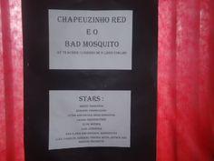 Arte em ensinar e aprender: Teatro- Chapeuzinho Red e o Bad Mosquito