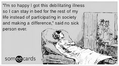 When people think it must be nice to get to be in bed so much, well let me tell you getting to make the life you want is soooo much much nicer :/ when you have to be in bed so much and it's not your choice, it becomes a prison Fibromyalgia Pain, Chronic Migraines, Endometriosis, Chronic Pain, Rheumatoid Arthritis, Ankylosing Spondylitis, Hypermobility, Chronic Illness Quotes, Complex Regional Pain Syndrome