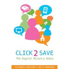 "Check out ""Click 2 Save"" and learn about the idea of digital #ministry."