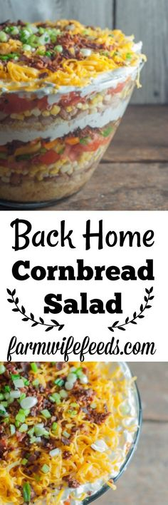 Back Home Cornbread Salad a layered salad that is easy and delicious and impresses from Farmwife Feeds I plan on using Greek yogurt to make the homemade ranch dressing in this beautiful, healthy salad! Salad Bar, Soup And Salad, Pasta Salad, Cornbread Salad Recipes, Layered Cornbread Salad, Southern Cornbread Salad, Back Home, Brunch, Healthy Salad Recipes