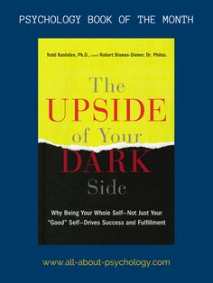 The All About Psychology website book of the month for December is - The Upside of Your Dark Side By Todd Kashdan & Robert Biswas-Diener. Click on image or see following link for details of this excellent book and all the previous book of the month entries. www.all-about-psychology.com/psychology-books.html #psychology #PsychologyBooks
