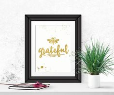 Be Grateful Wall Art Gratitude Inspirational by ChrissyODesigns