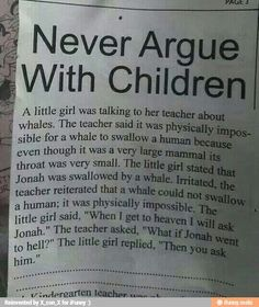 never argue with children hilarious ~ never argue with children + never argue with children hilarious + never argue with children funny + never argue with children memes + never argue with children lol + why you never argue with children Stupid Funny Memes, Funny Relatable Memes, Funny Posts, Funny Stuff, Funny Memes For Kids, Kids Humor, Memes For Texting, Funny Quotes For Girls, Funny Asian Jokes