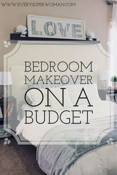 How to makeover your bedroom on a budget using easy DIY elements.