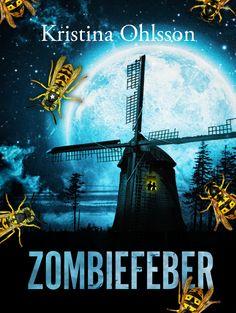 Zombiefeber av Kristina Ohlsson. Utkommer på Lilla Piratförlaget. Foton: Shutterstock.