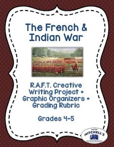 The French & Indian War R.A.F.T. Creative Writing Project is an excellent assignment to use to wrap up a lesson about this famous moment in American History. This R.A.F.T. is also a great idea if you wish to make a unit multidisciplinary: you can combine social studies and language arts into a fun, challenging creative writing project! See more at the link.