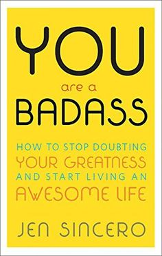You Are a Badass: How to Stop Doubting Your Greatness and... Positive Thinking Books, Book Lists, Reading Lists, New Books, Books To Read, Best Inspirational Books, Religious Books, How To Gain Confidence, Books For Self Improvement