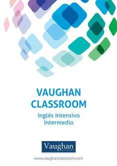 Vaughan classroom inglés intensivo intermedio