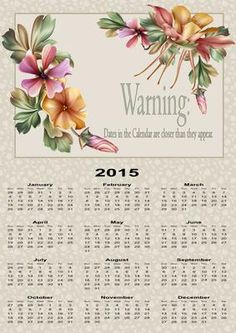 warning 2015 calendar on Craftsuprint designed by Heather Howes - dont miss a date mark them off a great craft fair seller  - Now available for download!
