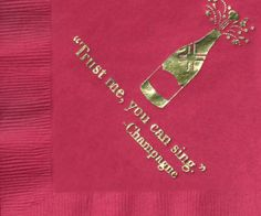 Gold Foil Cocktail Napkin- Trust me, you can sing