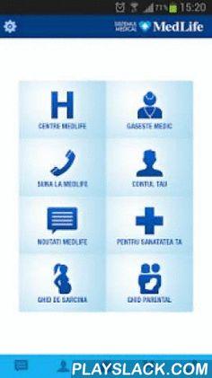 MedLife  Android App - playslack.com ,  Aplicatia MedLife pentru mobil a fost dezvoltata pentru voi, cei preocupati de sanatatea voastra si a familiei voastre. Toate informatiile despre MedLife de care aveti nevoie sunt la o atingere distanta.Categoriile principale (fiecare are 2-5 subcategorii) ale aplicatiei sunt:- Centre MedLife- Gaseste medic- Suna la MedLife- Contul tau- Noutati MedLife- Pentru sanatatea ta- Ghid de sarcina - Ghid parental Medlife mobile application has been developed…