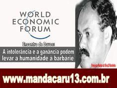 Blog do Eduardo Nino : Encontro de Davos: A intolerância e a ganância pod...