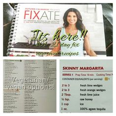 It's here! 101 recipes based around the 21 day fix! It has EVERYTHING! even cocktails... looking forward to a skinny margarita #fixate #21dayfixapproved Www.beachbodycoach.com/jessicalarae