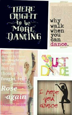 The quote on the bottom left just inspired me more than ever. new favorite Quotes quotes Dancer Quotes, Ballet Quotes, Dance Like No One Is Watching, Dance With You, Dance Motivation, The Dancer, Ballerina Dancing, Dance Humor, Best Dance