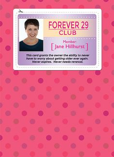 Add Your Own Photo and send this Funny Birthday Card License, 29, Forever Young,  Welcome to the club!  Happy…