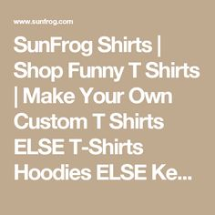 SunFrog Shirts | Shop Funny T Shirts | Make Your Own Custom T Shirts ELSE T-Shirts Hoodies ELSE Keep Calm Sunfrog Shirts#Tshirts  #hoodies #ELSE #humor #womens_fashion #trends Order Now =>https://www.sunfrog.com/search/?33590&search=ELSE&Its-a-ELSE-Thing-You-Wouldnt-Understand