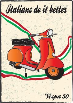 Italians do it better.  Oh - AND they ride Vespas, too!