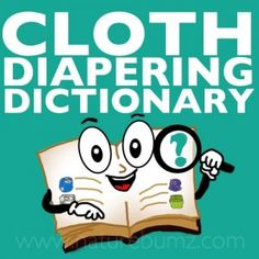 Cloth Diapering Terms