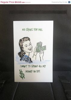 "A funny #Infertility Card  ""No Shoes For Me...I Want To Spend All My $$$ on #IVF by BabyDustBoutique"
