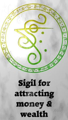 Sigil for attracting money & wealthSigil requests are closed. For more of my sigils go here: https://docs.google.com/spreadsheets/d/1m9vUCQcK8uX8O8yRoSHMkM9kKydBukSTKpO1OdWwCF0/edit?usp=sharing