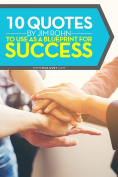 Quotes by Jim Rohn | Are you trying to create a blueprint for success? Following are some quotes by Jim Rohn that will help you build a blueprint that will actually work | http://mer-cury.com/greatest-minds/10-quotes-by-jim-rohn-to-use-as-a-blueprint-for-success/