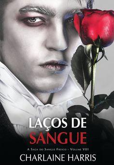 """""""Laços de Sangue"""" de Charlaine Harris"""